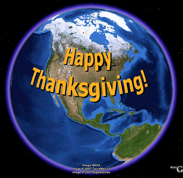 google images thanksgiving. Happy Thanksgiving in Google Earth Tomorrow is Thanksgiving Day in the US