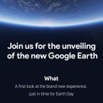 The New Google Earth is finally coming April 18